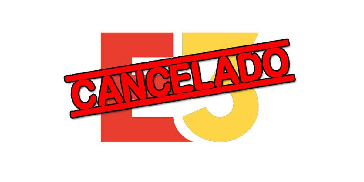 E3 cancelado coronavirus
