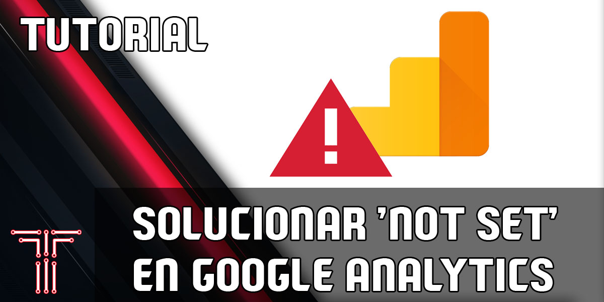 Solucionar not set google analytics techandising